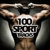 100 Sport Tracks by Various Artists