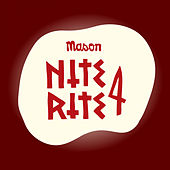 Nite Rite Four by Mason