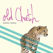 Old Cheetah by Hawksley Workman