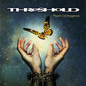 March of Progress (Bonus Version) by Threshold