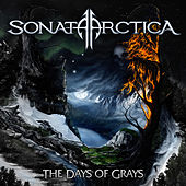 The Days of Grays (Bonus Version) by Sonata Arctica