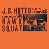 Hawk Squat by J.B. Hutto