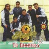 Tu Boquita by Grupo Soñador