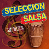 Seleccion Salsa by Issac Delgado