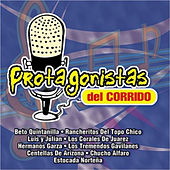 Protagonistas Del Corrido by Various Artists