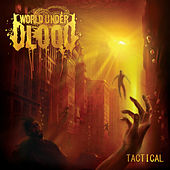 Tactical (Bonus Version) by World Under Blood