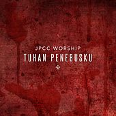 Tuhan Penebusku by JPCC Worship