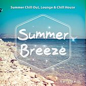 Summer Breeze, Vol. 1 (Summer Chill out, Lounge & Chill House) by Various Artists