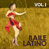 Baile Latino (Volumen 1) by Various Artists