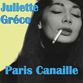 Paris Canaille by Juliette Greco