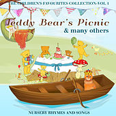 The Children's Favourite Collection Vol 1 - Teddy Bear's Picnic and Many Others - Nursery Rhymes and Songs by The Modern Nursery Rhyme Singers