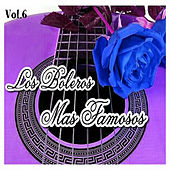 Los Boleros Más Famosos, Vol. 6 by Various Artists