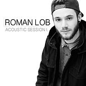 Acoustic Session 1. by Roman Lob