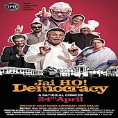 Jai Ho Democracy by Various Artists