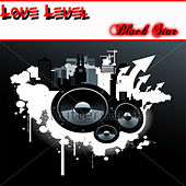 Love Level by Black Star