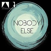 Nobody Else by The Alternate Routes