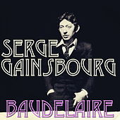 Baudelaire by Serge Gainsbourg