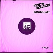 Granulat by Tocadisco