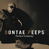 Perfect Getaway by Dontae Peeps