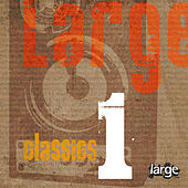 Large Classics 1 by Various Artists