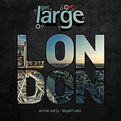 Get Large London 2010 by Various Artists