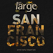 Get Large San Francisco by Various Artists