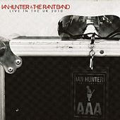 Ian Hunter & the Rant Band Live in the Uk 2010 by Ian Hunter And The Rant Band