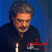 Shabe Akhar by Dariush