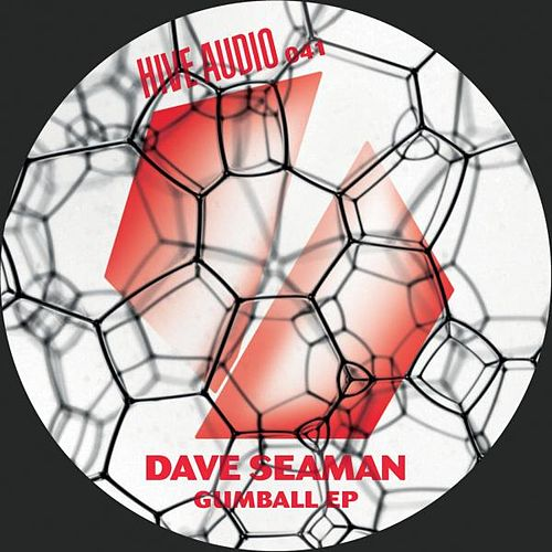 Gumball Ep by Dave Seaman
