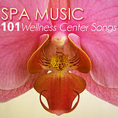Spa Music - Ultimate 101 Wellness Center Songs, Deep Sleep Inducing, Relaxation Sounds for Mindfulness & Brain Stimulation by Serenity Spa: Music Relaxation