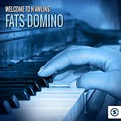 Welcome to N'awlins: Fats Domino by Fats Domino