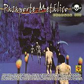 Pasaporte Metálico, Vol. 3 by Various Artists
