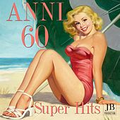 Anni 60 Super Hits by Various Artists