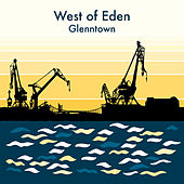 Glenntown by West Of Eden