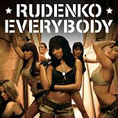 Everybody by Rudenko