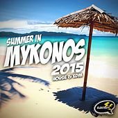 Summer In Mykonos 2015 by Various Artists
