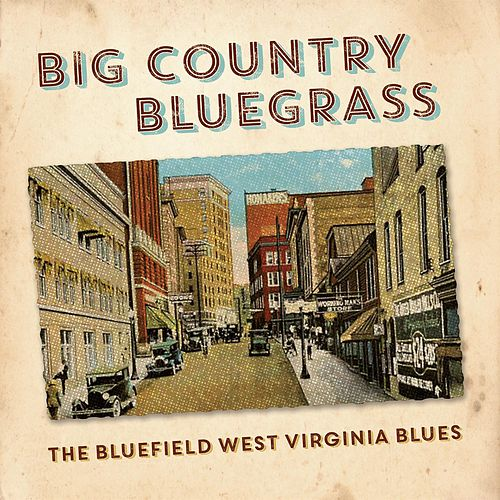 Country Livin' by Big Country Bluegrass