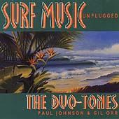 Surf Music Unplugged by The Duo-Tones