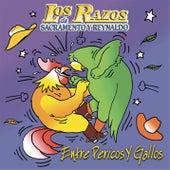 Entre Pericos Y Gallos by Los Razos
