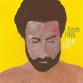New day by Kevin Hays