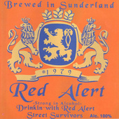 Drinkin' with Red Alert (Street Survivors) / Beyond the Cut by Red Alert