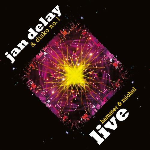 Hammer & Michel (Live) von Jan Delay