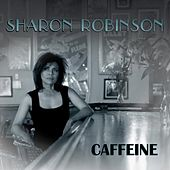 Caffeine by Sharon Robinson