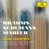 Brahms, Schumann, Mahler: Piano Quartets by Daniel Hope (Classical)