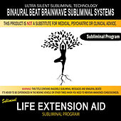 Life Extension Aid by Binaural Beat Brainwave Subliminal Systems
