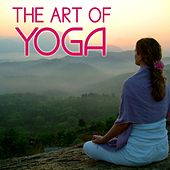 The Art Of Yoga by Various Artists