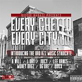 Every Ghetto Every City, Vol. 1 by Bad Azz Music Syndicate