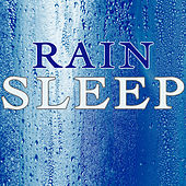 Rain Sleep by Nature Sounds