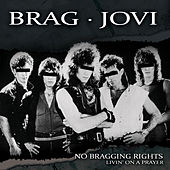 Living on a Prayer - Single by No Bragging Rights