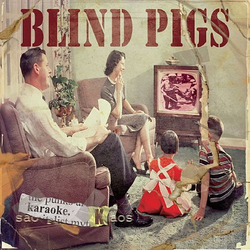 Karaoke Kaos by Blind Pigs
